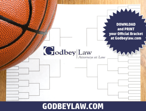 March Madness at Godbey Law